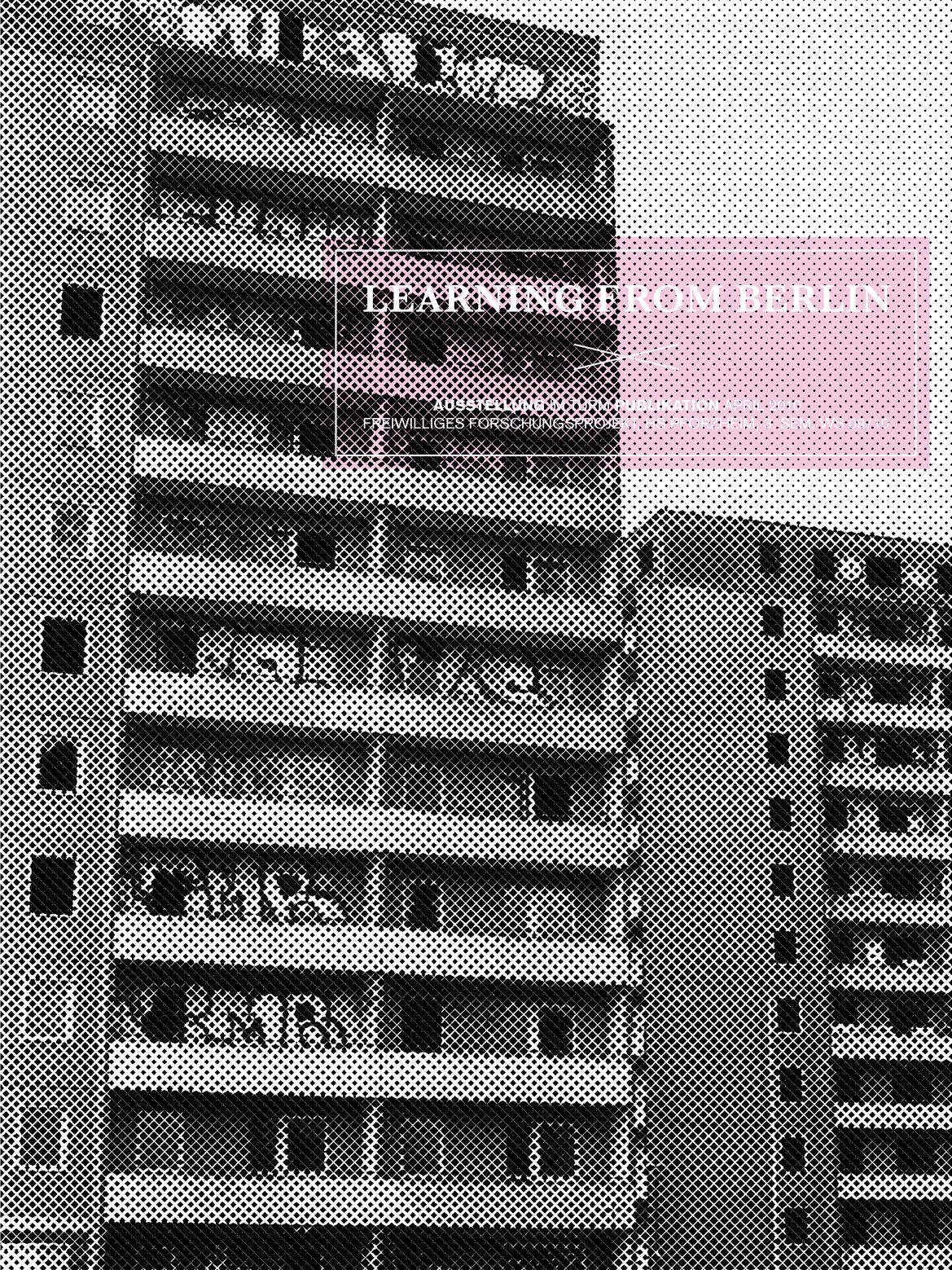 Urban-Manegold-Learning-from-Berlin-Design-Prozess-Magazin-Ausstellung-Plakat-SocialStudies-Gentrifikation-LFB-plakat1